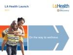 LA Health  Launch