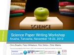 Science Paper Writing Workshop Arusha , Tanzania, November 18-22, 2013