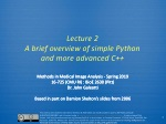 Lecture 2 A brief overview of simple Python and more advanced C++