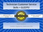 Technician Customer Service Skills = GLEEPS!