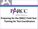 Preparing for the PARCC Field Test: Training for Test Coordinators
