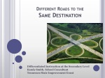 Different Roads to the Same Destination