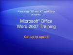 Microsoft ® Office Word 2007 Training
