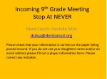 Incoming 9 th  Grade Meeting Stop At NEVER