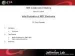 SBS Collaboration Meeting June 3-5, 2013 Initial Evaluation of MQT Electronics R. Chris Cuevas
