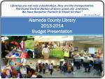 Alameda County Library 2013-2014 Budget Presentation
