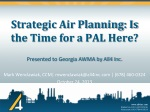 Strategic Air Planning: Is the Time for a PAL Here?
