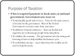 Purpose of Taxation