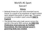World's #1 Sport Soccer!
