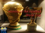 History  of  the Football World  Cup