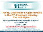 Trends, Challenges & Opportunities in the P/C Insurance Industry: 2014 and Beyond