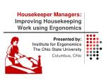 Housekeeper Managers:  Improving Housekeeping Work using Ergonomics