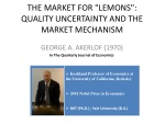 "THE MARKET FOR ""LEMONS"": QUALITY UNCERTAINTY AND THE MARKET MECHANISM"