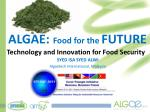 ALGAE: Food for the FUTURE Technology and Innovation for Food Security
