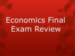 Economics Final    Exam Review
