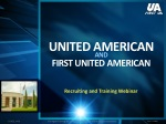 UNITED AMERICAN AND FIRST UNITED AMERICAN