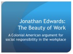 Jonathan Edwards:  The Beauty of Work