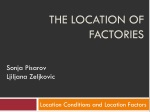 The location of          factories