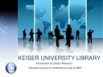 KEISER UNIVERSITY LIBRARY
