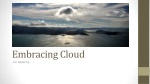 Embracing Cloud