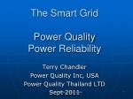 The Smart Grid  Power  Quality Power  Reliability