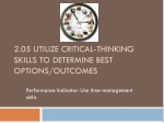 2.05 Utilize critical-thinking skills to determine best options/outcomes