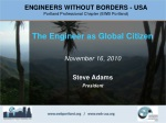 The Engineer as Global Citizen November 16, 2010 Steve Adams President