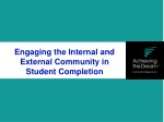 Engaging the Internal and External Community in Student Completion