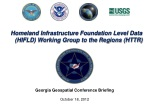 Homeland Infrastructure Foundation Level Data (HIFLD) Working Group to the Regions (HTTR)