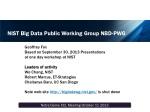 NIST Big Data Public Working Group NBD-PWG