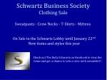 Schwartz Business Society Clothing Sale
