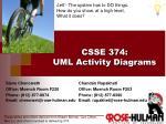 CSSE 374 : UML Activity Diagrams