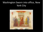 Washington Sworn into office, New York City