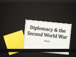 Diplomacy & the  Second World War