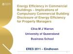 Clive M J Warren  University of Queensland  Business School ERES 2011 – Eindhoven