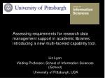 Liz Lyon Visiting Professor, School of Information Sciences ( iSchool )