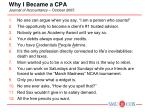 Why I Became a CPA Journal of Accountancy  – October 2005