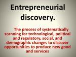 Entrepreneurial discovery.