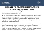 SESSION  11: THE ROLE OF THE FEDERAL RESERVE SYSTEMS AND MONETARY POLICY