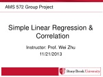 Simple Linear Regression & Correlation Instructor: Prof. Wei Zhu 11/21/2013