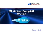 MTAC User Group 007 Meeting