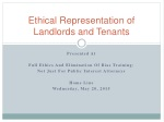 Ethical  Representation of   Landlords and Tenants