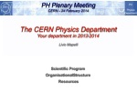 PH Plenary Meeting CERN – 24 February 2014 The  CERN Physics Department