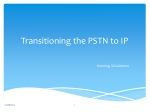 Transitioning the PSTN to IP