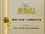 REGULATORY COMPLIANCE Presented by: Joanne Muratori, Janice Turchin, Nancy Nisbett,
