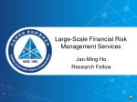 Large-Scale Financial Risk Management Services