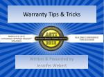 Warranty Tips & Tricks