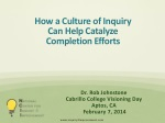 How a Culture of Inquiry  Can Help Catalyze  Completion Efforts