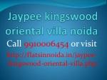 jaypee kingswood oriental villa Noida 9910006454 resale