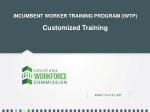 INCUMBENT WORKER TRAINING PROGRAM (IWTP) Customized Training
